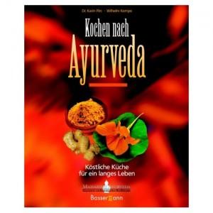 Kochen nach Ayurveda - Köstliche Küche für ein langes Leben Von Dr. Karin Pirc, Wilhelm Kempe